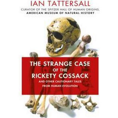 The Strange Case of the Rickety Cossack (Inbunden, 2015)