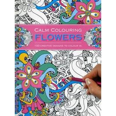 Calm Colouring Flowers (Pocket, 2015)