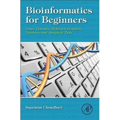 Bioinformatics for Beginners (Inbunden, 2014)