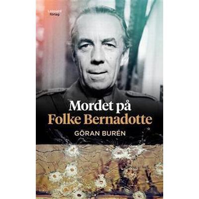 Mordet på Folke Bernadotte (E-bok, 2012)
