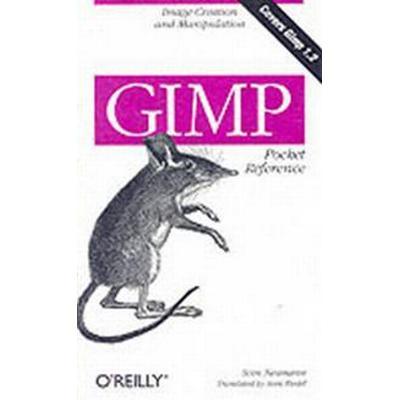 Gimp Pocket Reference (Häftad, 2000)