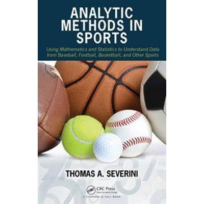 Analytic Methods in Sports (Inbunden, 2014)
