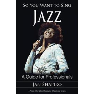 So You Want to Sing Jazz (Pocket, 2015)