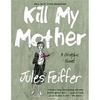 Kill My Mother (Pocket, 2015)