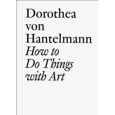 How to Do Things with Art (Pocket, 2010)