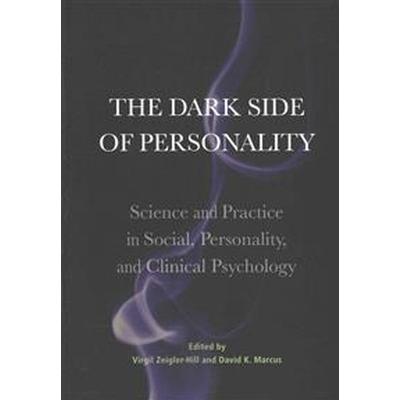 The Dark Side of Personality (Inbunden, 2016)