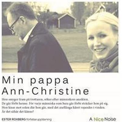 Min pappa Ann-Christine (Ljudbok nedladdning, 2014)