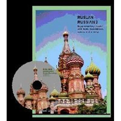 RUSLAN RUSSIAN 2 SUPPLEMENTARY READER WI (Häftad, 2013)