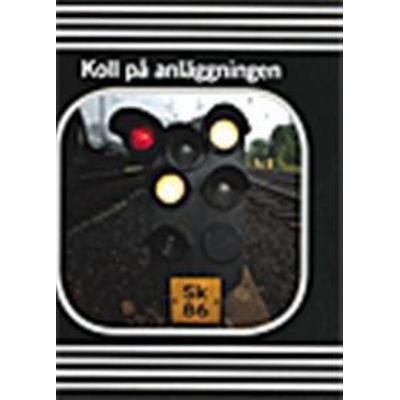 Koll på anläggningen. SOU 2015:42: delbetänkande från Utredningen om järnvägens organisation (Häftad, 2015)