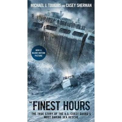 The Finest Hours: The True Story of the U.S. Coast Guard's Most Daring Sea Rescue (Pocket, 2015)