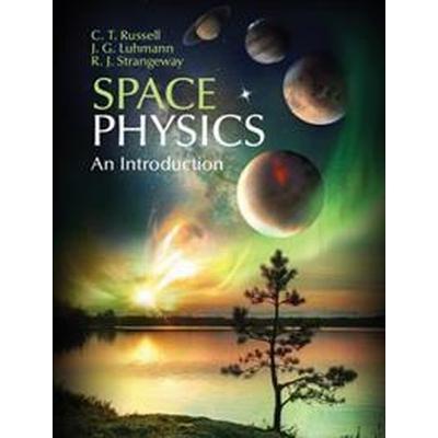 Space Physics (Inbunden, 2016)
