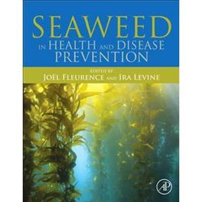Seaweed in Health and Disease Prevention (Inbunden, 2016)