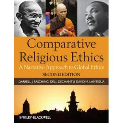 Comparative Religious Ethics: A Narrative Approach to Global Ethics (Häftad, 2011)
