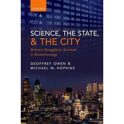 Science, the State and the City (Inbunden, 2016)