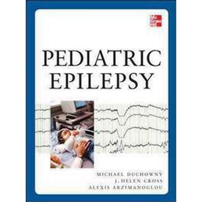 Pediatric Epilepsy (Inbunden, 2012)
