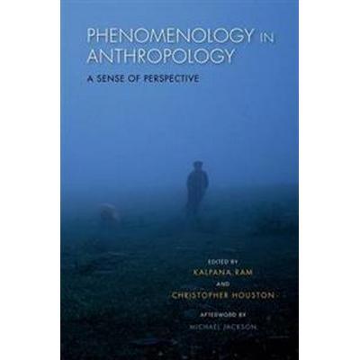 Phenomenology in Anthropology (Pocket, 2015)