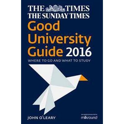 The Times Good University Guide 2016 (Häftad, 2015)