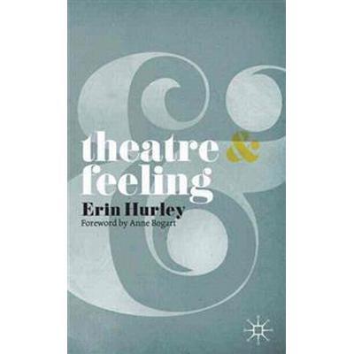 Theatre & Feeling (Pocket, 2010)