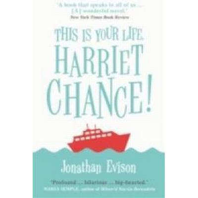 This Is Your Life, Harriet Chance! (Pocket, 2016)