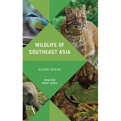 Wildlife of Southeast Asia (Häftad, 2016)
