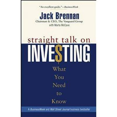 Straight Talk on Investing: What You Need to Know (Häftad, 2004)