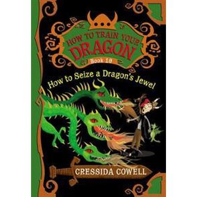 How to Train Your Dragon: How to Seize a Dragon's Jewel (Häftad, 2014)