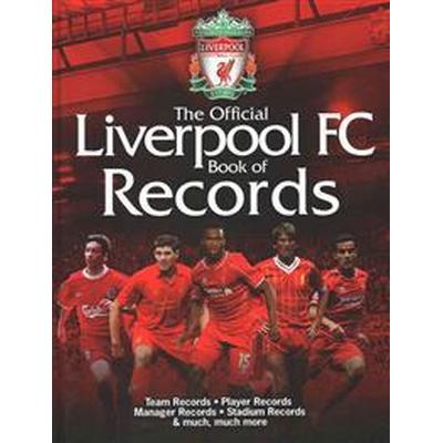 The Official Liverpool Book of Records (Inbunden, 2016)