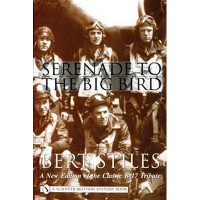 Serenade to the Big Bird (Inbunden, 2001)