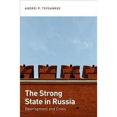 The Strong State in Russia (Pocket, 2014)