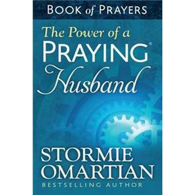 The Power of a Praying Husband Book of Prayers (Pocket, 2014)