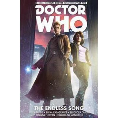 Doctor Who: The Tenth Doctor Volume 4 - The Endless Song (Inbunden, 2016)