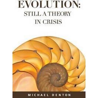 Evolution: Still a Theory in Crisis (Häftad, 2016)