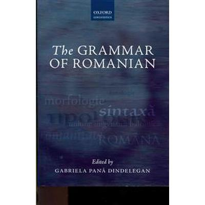 The Grammar of Romanian (Inbunden, 2013)