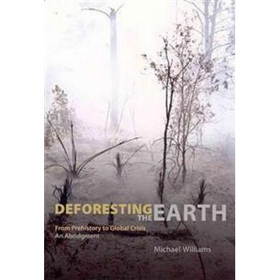 Deforesting the Earth (Pocket, 2006)