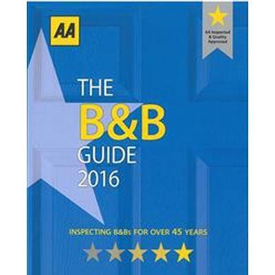 The B&b Guide 2016 (Pocket, 2015)