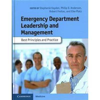 Emergency Department Leadership and Management (Inbunden, 2014)