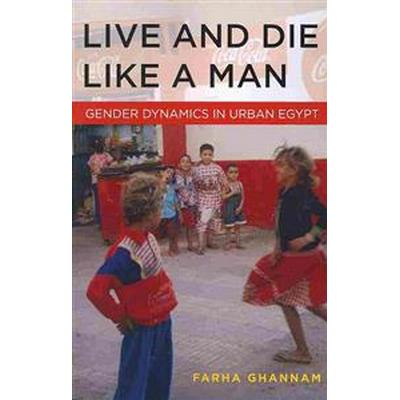 Live and Die Like a Man (Pocket, 2013)