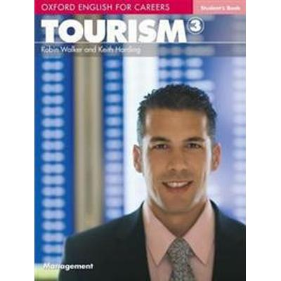 Oxford English for Careers: Tourism 3 Students Book (Häftad, 2009)