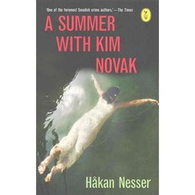 A Summer with Kim Novak (Häftad, 2015)