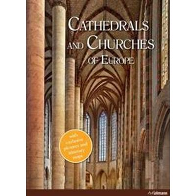 Cathedrals and Churches of Europe (Inbunden, 2015)