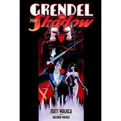 Grendel Vs. the Shadow (Inbunden, 2015)