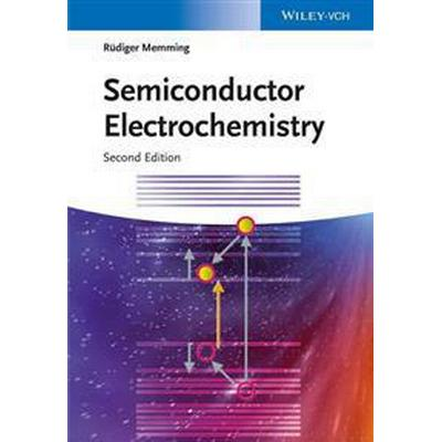 Semiconductor Electrochemistry (Inbunden, 2015)