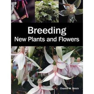 Breeding New Plants and Flowers (Pocket, 2012)
