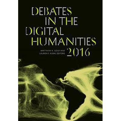 Debates in the Digital Humanities 2016 (Pocket, 2016)
