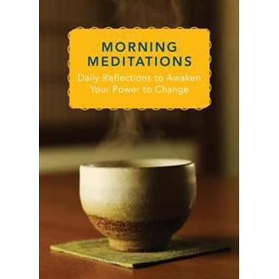 Morning Meditations (Inbunden, 2014)