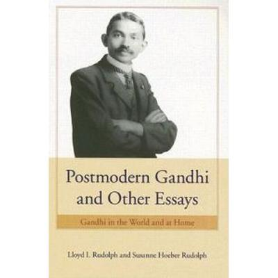 Postmodern Gandhi And Other Essays (Pocket, 2006)