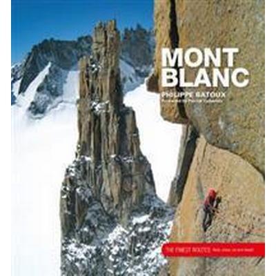 Mont Blanc (Inbunden, 2013)