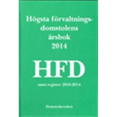 Högsta förvaltningsdomstolens årsbok 2014 (HFD) (Inbunden, 2015)