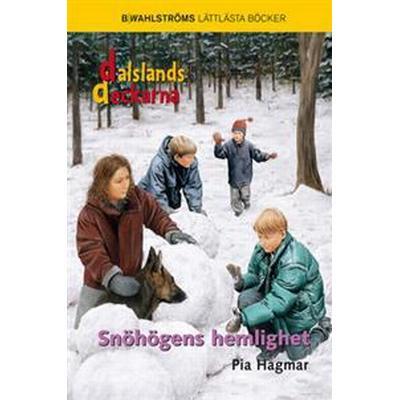 Snöhögens hemlighet - Dalslandsdeckarna 4 (E-bok, 2015)