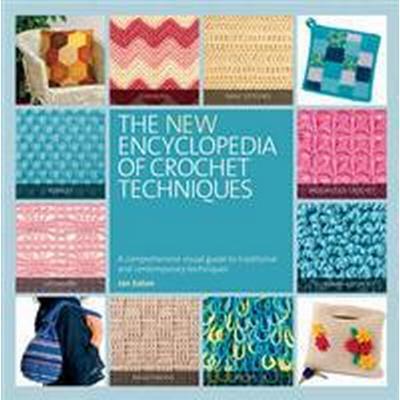 New Encyclopedia of Crochet Techniques (Häftad, 2013)